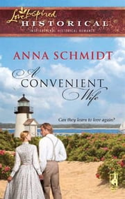 A Convenient Wife ebook by Anna Schmidt
