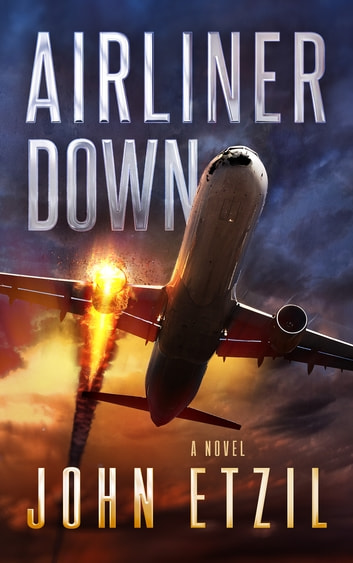 Airliner Down - An Aviation Thriller ebook by John Etzil