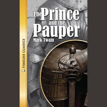 The Prince and the Pauper Digital Audio (Timeless)