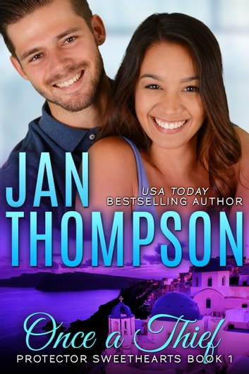 Once a Thief - A Thief to Love... A Christian Romantic Suspense ebook by Jan Thompson