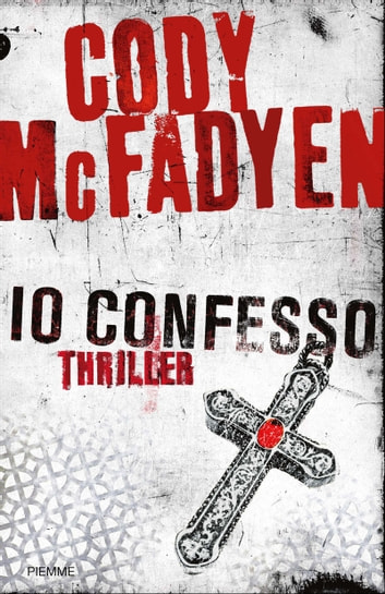 Io confesso ebook by Cody McFadyen
