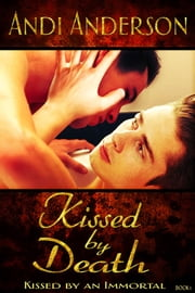 Kissed By Death ebook by Andi Anderson