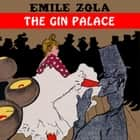 The Gin Palace audiobook by