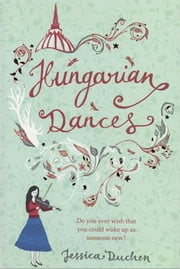 Hungarian Dances ebook by Jessica Duchen