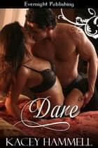 Dare ebook by Kacey Hammell