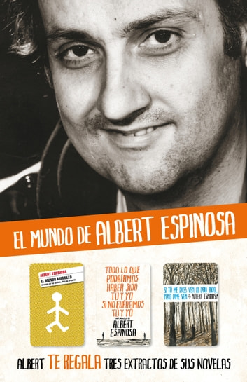 Albert Espinosa - Extractos de sus novelas ebook by Albert Espinosa