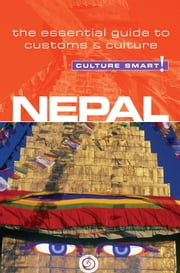 Nepal - Culture Smart! - The Essential Guide to Customs & Culture ebook by Tessa Feller