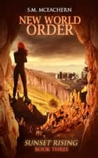 New World Order ebook by S.M. McEachern