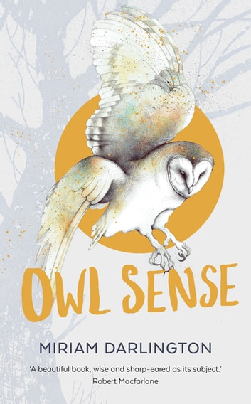 Owl Sense ebook by Miriam Darlington