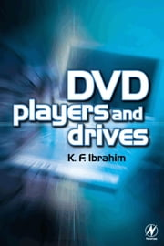 DVD Players and Drives ebook by Ibrahim, K. F.