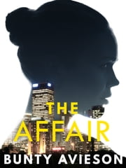 The Affair ebook by Bunty Avieson
