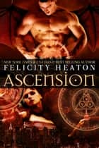 Ascension - A Paranormal Romance Novel ebook by