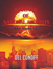 A Matter of National Security ebook by Del Cundiff