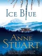 Ice Blue ebook by Anne Stuart
