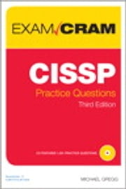 CISSP Practice Questions Exam Cram ebook by Michael Gregg