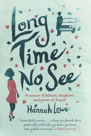 Long Time No See ebook by Hannah Lowe