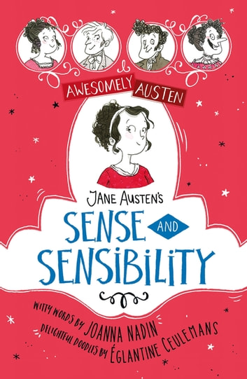 Jane Austen's Sense and Sensibility ebook by Jane Austen,Joanna Nadin