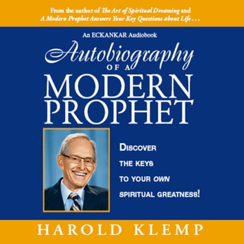 Autobiography of a Modern Prophet audiobook by Harold Klemp