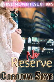 No Reserve ebook by Cordova Skye