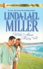 Wild about Harry ebook by Linda Lael Miller