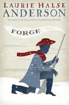 Forge ebook by Laurie Halse Anderson