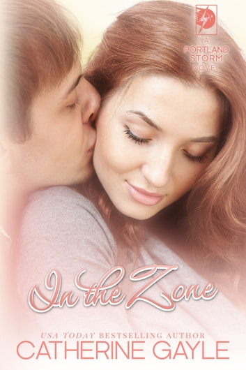 In the Zone ebook by Catherine Gayle