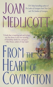 From the Heart of Covington - A Novel ebook by Joan A. Medlicott