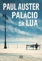 Palácio da Lua ebook by PAUL AUSTER