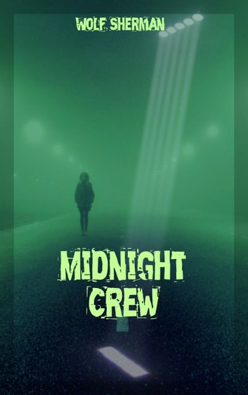 Midnight Crew ebook by Wolf Sherman