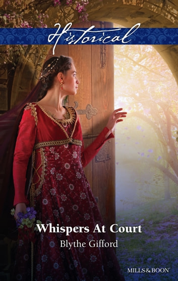 Whispers At Court ebook by Blythe Gifford