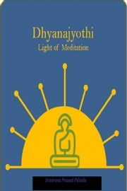 Dhyanajyothi ebook by Srinivasa Prasad Pillutla
