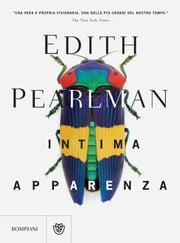 Intima apparenza ebook by Edith Pearlman