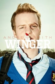 Winger ebook by Andrew Smith, Sam Bosma