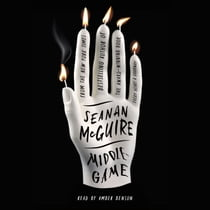 Middlegame Hörbuch by Seanan McGuire, Amber Benson