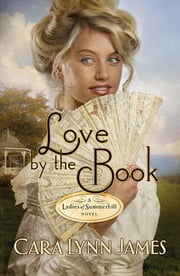 Love by the Book ebook by Cara Lynn James