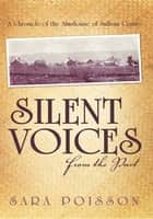 Silent Voices From the Past ebook by Sara Poisson