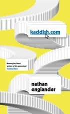Kaddish.com eBook by Nathan Englander