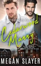 Cedarwood Manny ebook by