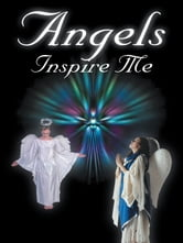 Angels Inspire Me ebook by Patricia Parziale