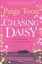 Chasing Daisy ebook by Paige Toon