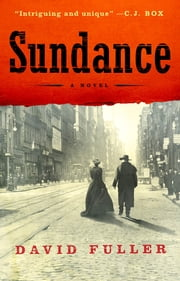 Sundance - A Novel ebook by David Fuller