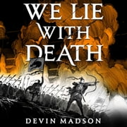 We Lie with Death audiobook by Devin Madson