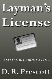 Layman's License ebook by D. R. Prescott