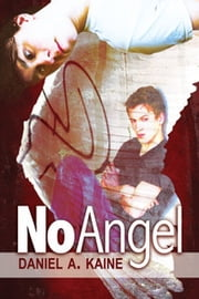 No Angel ebook by Daniel A. Kaine