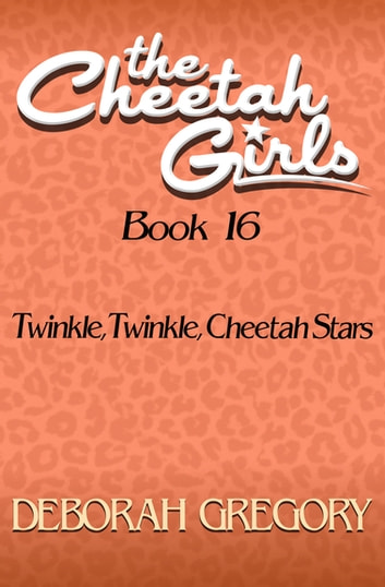 Twinkle, Twinkle, Cheetah Stars ebook by Deborah Gregory