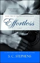 Effortless ebook by S.C. Stephens
