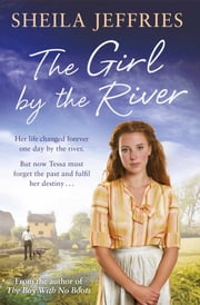 The Girl By The River ebook by Sheila Jeffries