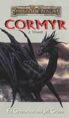 Cormyr A Novel ebook by Ed Greenwood,Jeff Grubb
