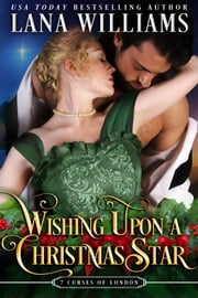 Wishing Upon A Christmas Star ebook by Lana Williams