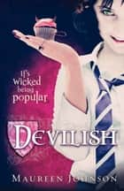 Devilish ebook by Maureen Johnson